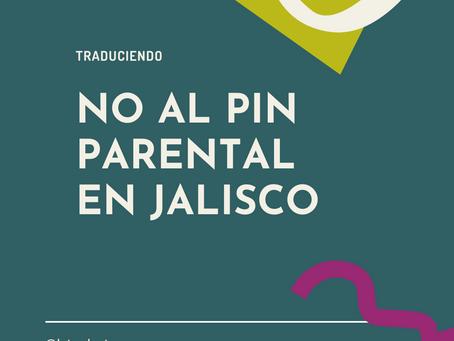 No al Pin Parental en Jalisco