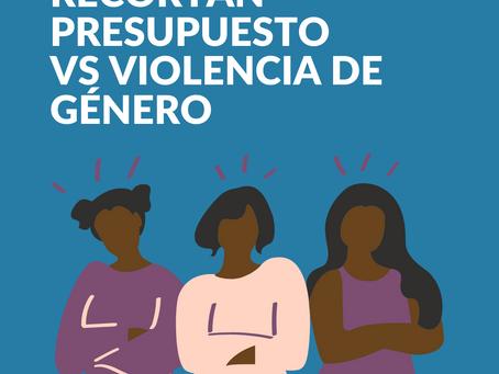 Recortan presupuesto vs violencia de género