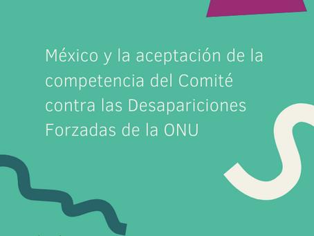 México y el Comité vs Desapariciones Forzadas de la ONU