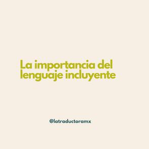 La importancia del lenguaje incluyente
