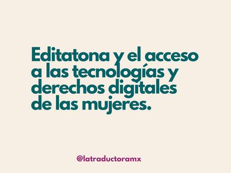 Editatona y el acceso a las tecnologías y derechos digitales de las mujeres.