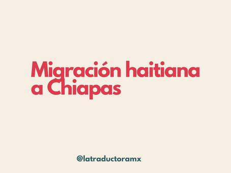 Migración haitiana a Chiapas