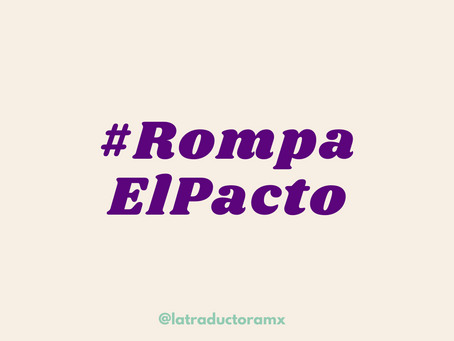 #RompaElPacto