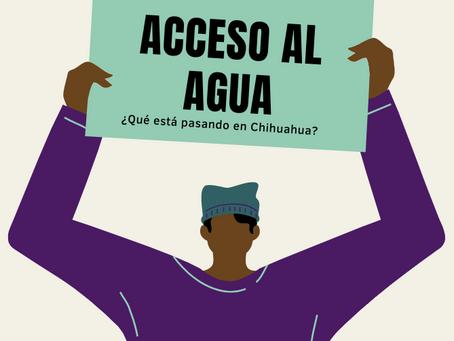 Acceso al agua y el conflicto en Chihuahua