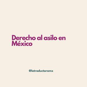 Derecho al asilo en México
