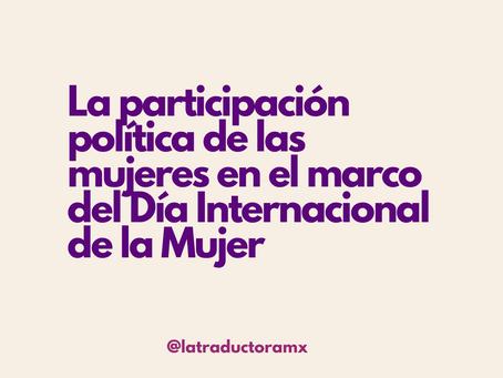 La participación política de las mujeres en el marco del Día Internacional de la Mujer