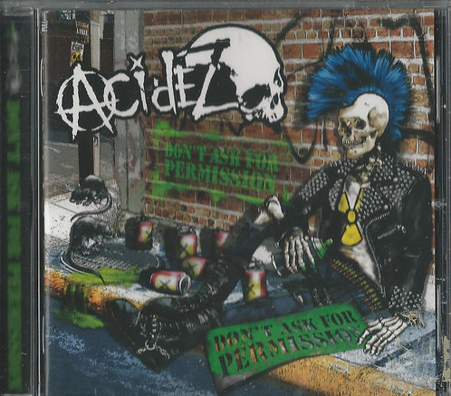 Acidez - Don't Ask for Permission CD