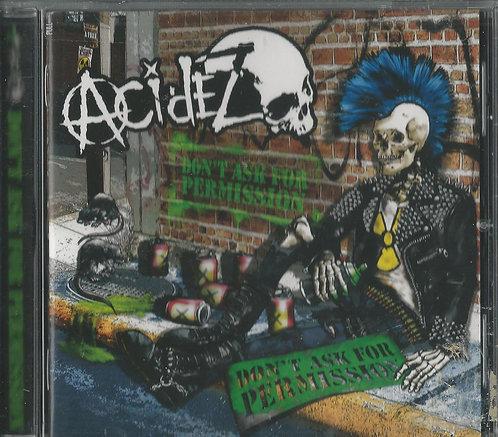 Acidez - Don't Ask for Permission CD