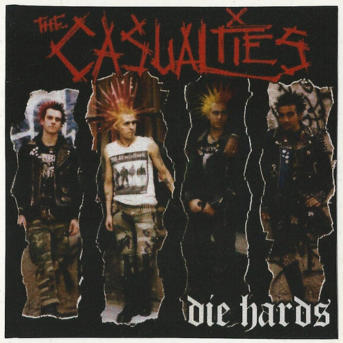 The Casualties - Die Hards Sticker
