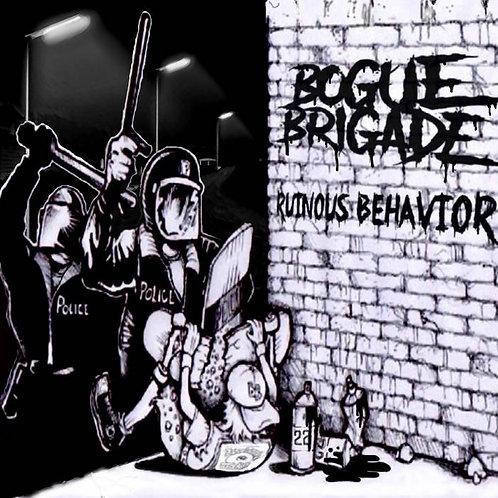 Bogue Brigade - Ruinous Behavior CD