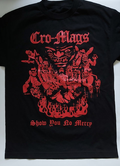 Cro-Mags - Show You No Mercy T-Shirt