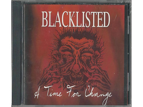 Blacklisted - A Time for Change CD