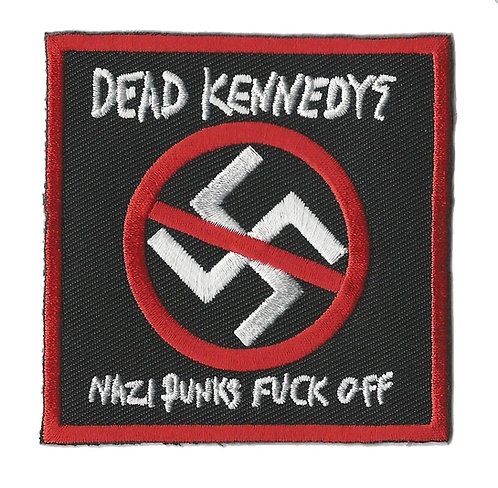 Dead Kennedys - Nazi Punks Fuck Off Embroidered Patch