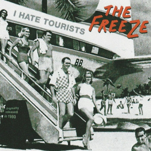 The Freeze - I Hate Tourists Sticker
