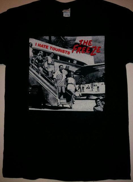 The Freeze - I Hate Tourists T-Shirt