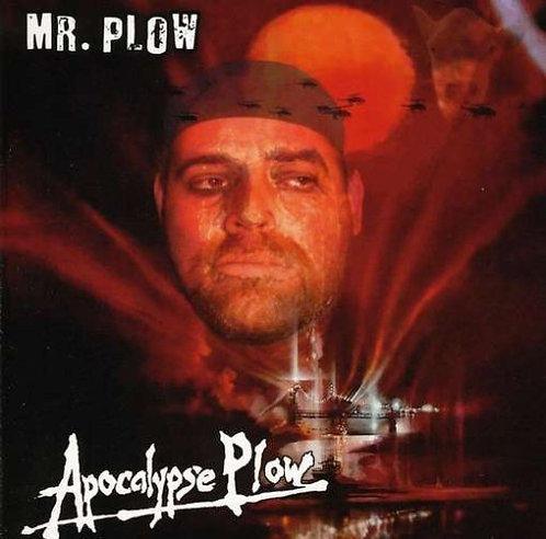 Mr. Plow - Apocalypse Plow CD