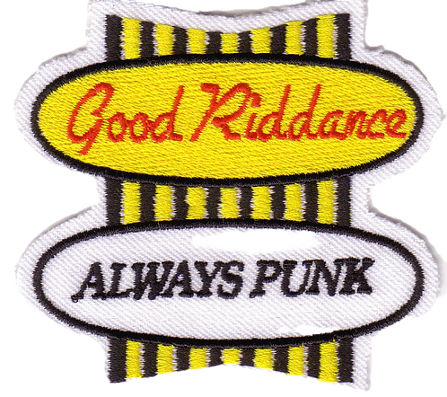 Good Riddance - Always Punk Embroidered Patch