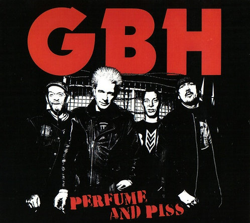 Charged GBH - Perfume and Piss LP