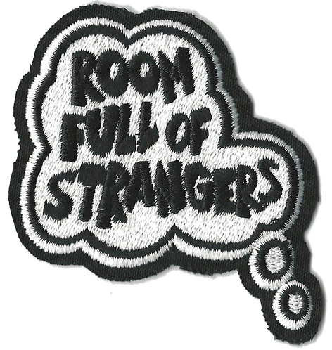Room Full of Stranger - Bubble Embroidered Patch