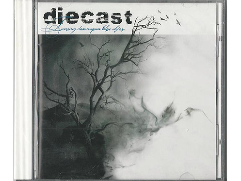 Diecast - Tearing Down Your Blue Skies CD