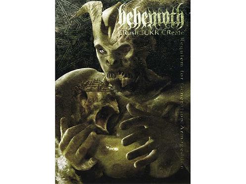 Behemoth - Crushh.Fuckk.Create DVD