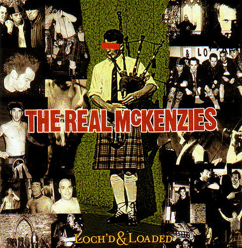 The Real McKenzies - Loch'd & Loaded Sticker