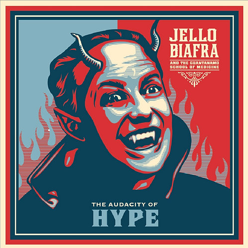 Jello Biafra - The Audacity of Hype LP