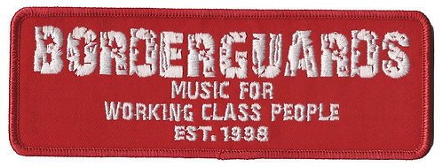 Borderguards - Working Class Embroidered Patch