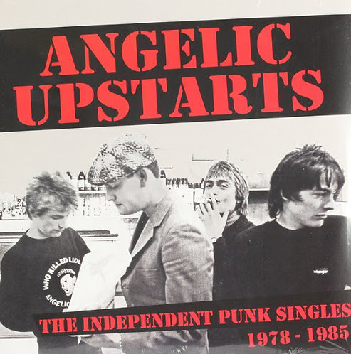 Angelic Upstarts - The Independent Punk Singles  2xLP