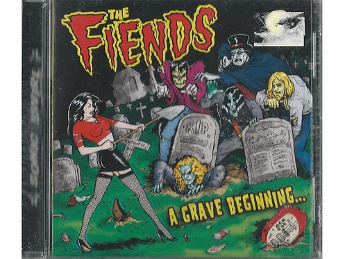 The Fiends - A Grave Beginning CD