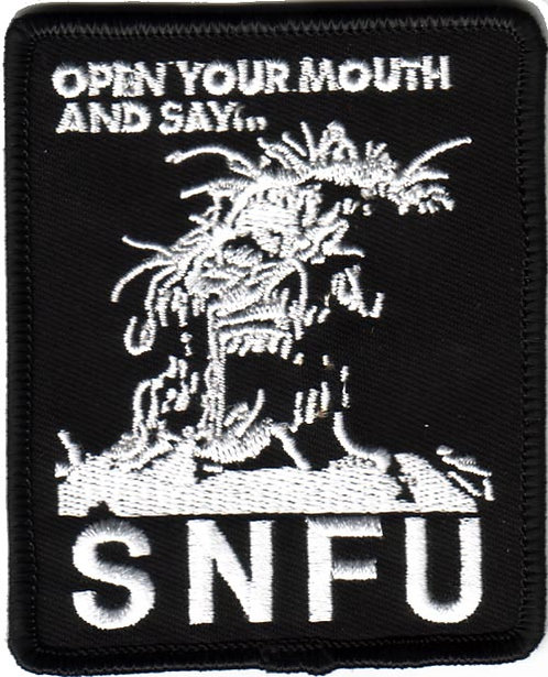 S.N.F.U - Open Your Mouth Embroidered Patch