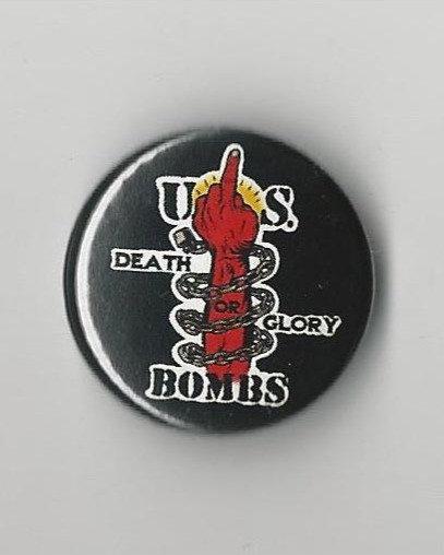U.S. Bombs - Death or Glory Pin