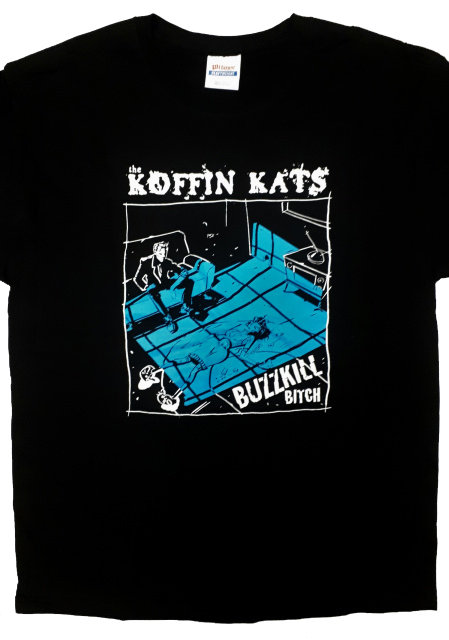 Koffin Kats - Buzzkill T-Shirt