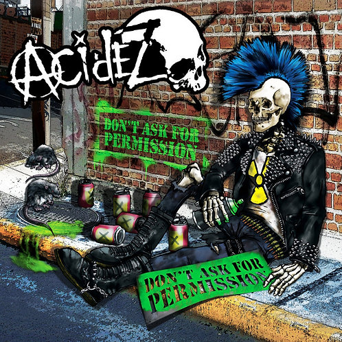 Acidez - Don't Ask for Permission LP