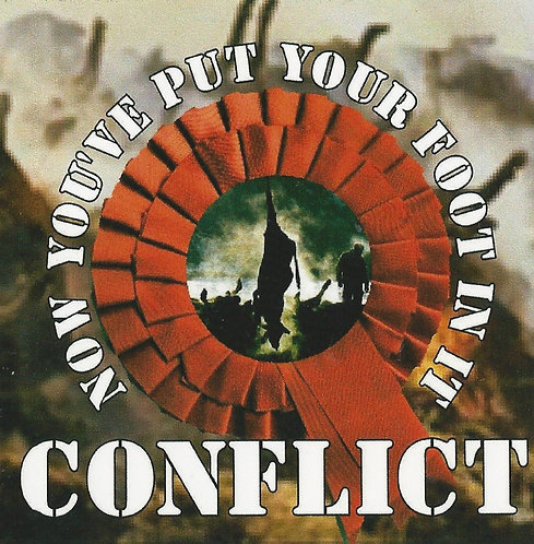 Conflict - Now You've Put Your Foot in It Sticker