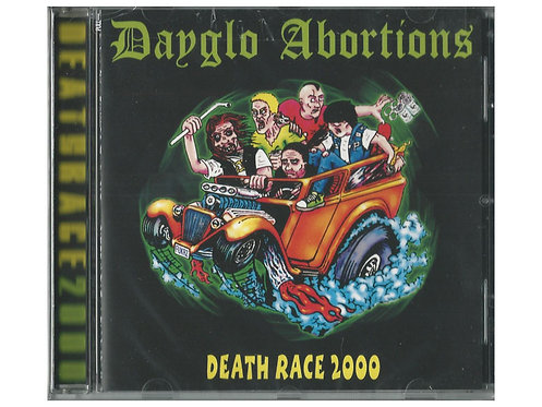 Dayglo Abortions - Death Race 2000 CD
