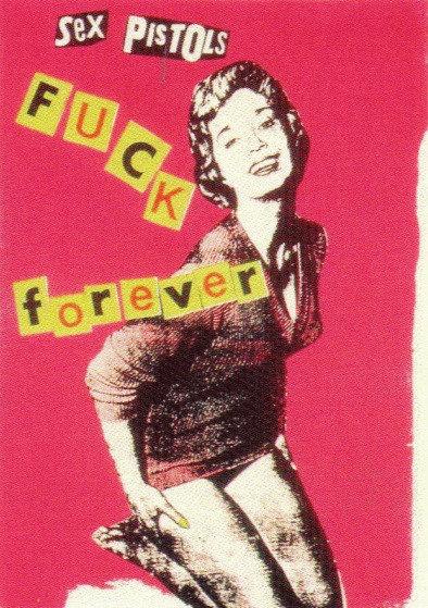 Sex Pistols - Fuck Forever Sticker