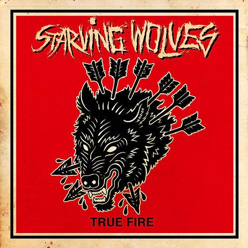Starving Wolves - True Fire LP