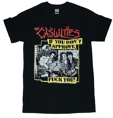 The Casualties - If You Don't Approve T-Shirt