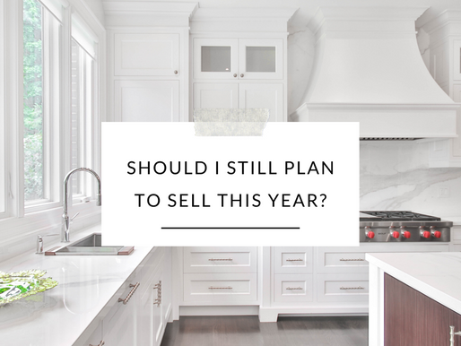 Should I plan to sell? The answer is YES!