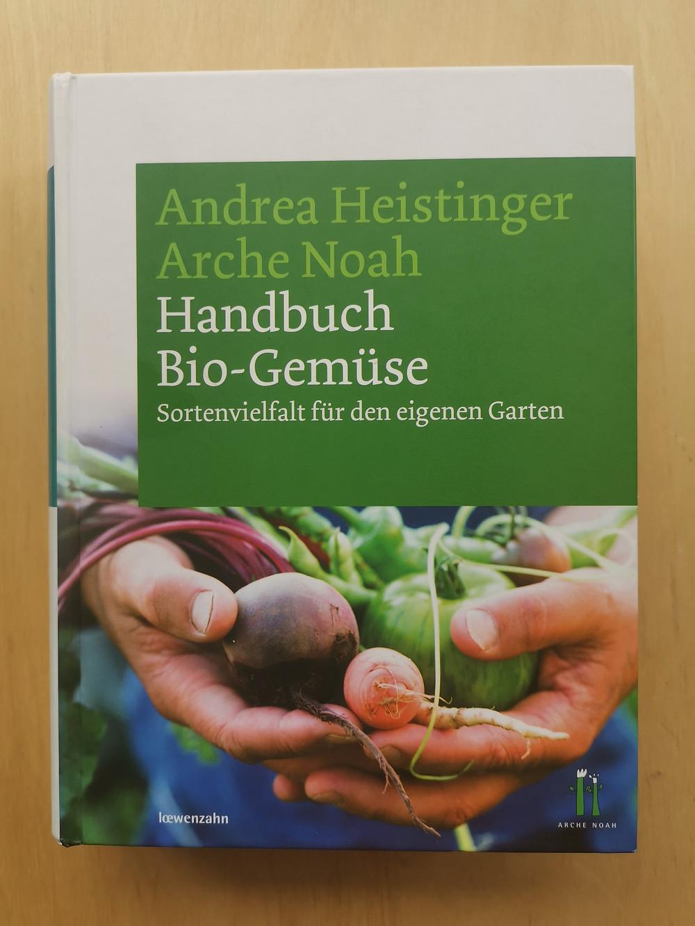 Handbuch Bio-Gemüse, Arche Noah, Balkongarten, Balkongemüse, Kräuter, Katharina rührt