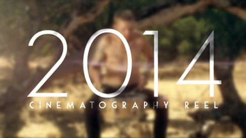 2014 Cinematography Reel