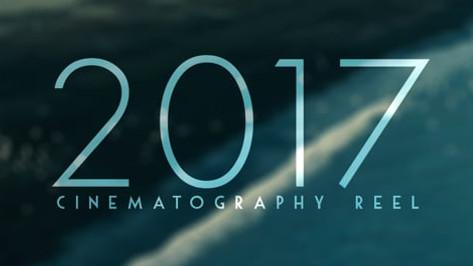 2017 Cinematography Reel