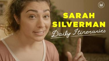 Daily Itineraries | Sarah Silverman