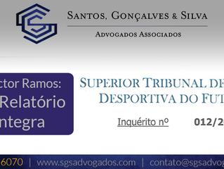 Confira na íntegra o relatório do Auditor do STJD no Caso Victor Ramos