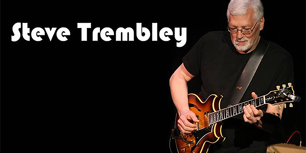 An Evening Of Live Music with Steve Trembley