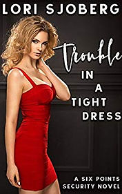Trouble in a tight dress.jpg