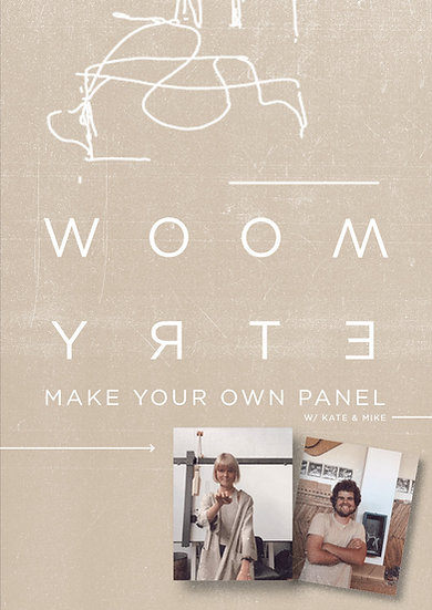 MAKE YOUR OWN PANEL! workshop