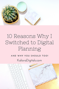 10 Reasons why I Switched to Digital Planning