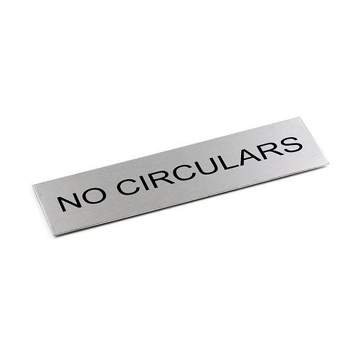 Door Sign - NO CIRCULARS - 170 x 50